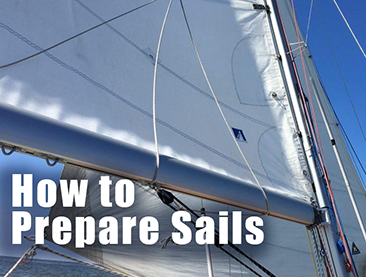 HOW TO PREPARE SAILS